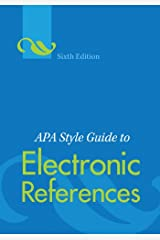 APA Style Guide to Electronic References, Sixth Edition Kindle Edition