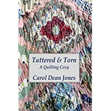 TATTERED & TORN (A Quilting Cozy Book 9)