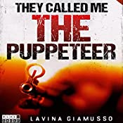 They Called Me the Puppeteer 3: The Puppets of Washington, Book 7 | Lavina Giamusso