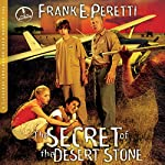 The Secret of the Desert Stone: The Cooper Kids Adventures, Book 5 | Frank Peretti