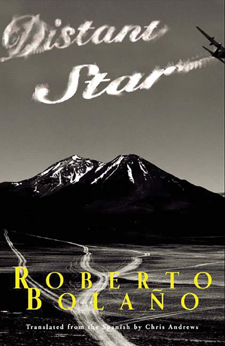 Image result for roberto bolano distant star