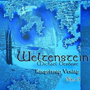 Weltenstein Nr. 3 Hörbuch