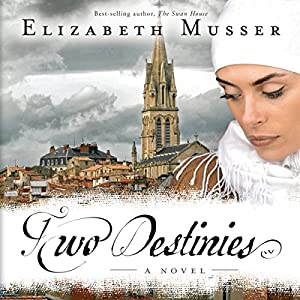 Two Destinies Audiobook