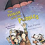 The Problem with the Puddles | Kate Feiffer