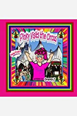 Pinky Visits the Circus: Pinky Frink's Adventures by Granny J (2013-04-10) Paperback