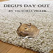 Degu's Day Out | Victoria Zigler