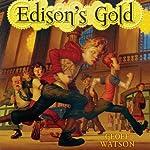 Edison's Gold   Geoff Watson