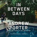 In Between Days | Andrew Porter
