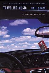 Traveling Music Paperback