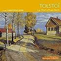 La Mort d'Ivan Ilitch Audiobook by Léon Tolstoï Narrated by Christophe Lemée