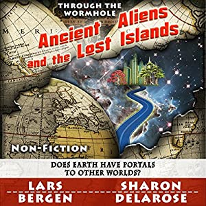 Ancient Aliens and the Lost Islands Audiobook