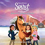 Spirit Riding Free: Lucky and the Mustangs of Miradero | Suzanne Selfors