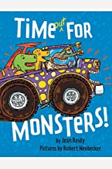 Time Out for Monsters! Hardcover