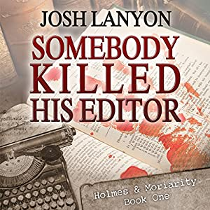 Somebody Killed His Editor Hörbuch