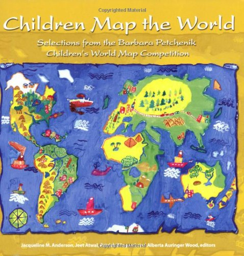 Children Map The World Selections From The Barbara Petchenik
