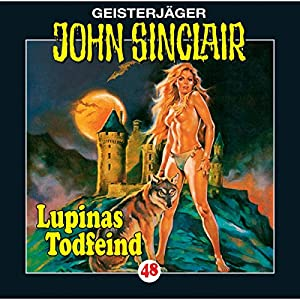 Lupinas Todfeind (John Sinclair 48) Hörspiel