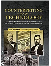 Counterfeiting and Technology: United States Paper Money