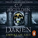 Darien: Empire of Salt Trilogy, Book 1 Audiobook by C. F. Iggulden Narrated by Daniel Weyman