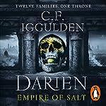 Darien: Empire of Salt Trilogy, Book 1 | C. F. Iggulden
