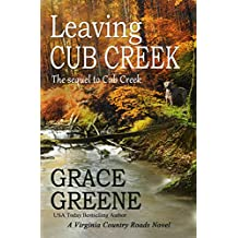 Leaving Cub Creek: A Virginia Country Roads Novel (Cub Creek Series Book 2)