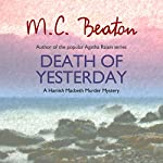Death of Yesterday: Hamish Macbeth, Book 28   M. C. Beaton