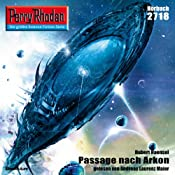 Passage nach Arkon (Perry Rhodan 2718) | Hubert Haensel