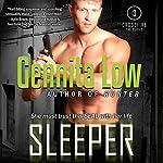 Sleeper: Crossfire SEALs Volume 3 | Gennita Low