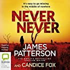 Never Never: Detective Harriet Blue, Book 1 Audiobook by James Patterson, Candice Fox Narrated by Federay Holmes