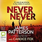 Never Never: Detective Harriet Blue, Book 1 | James Patterson, Candice Fox