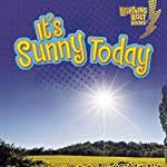 It's Sunny Today | Kristin Sterling