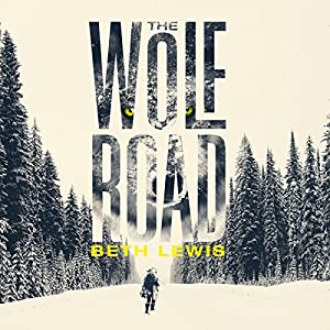 The Wolf Road Hörbuch