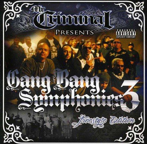 CD : Mr. Criminal - Gang Bang Symphonies Volume 3 [explicit Content] (CD)