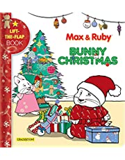 Max & Ruby: Bunny Christmas: Lift-the-Flap Book