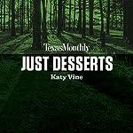 Just Desserts | Katy Vine