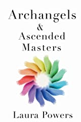 Archangels and Ascended Masters: Messages from 33 Divine Beings of Light Paperback