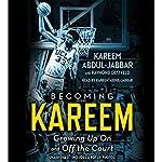 Becoming Kareem: Growing Up on and off the Court | Kareem Abdul-Jabbar,Raymond Obstfeld