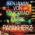 Panikherz Hörbuch von Benjamin von Stuckrad-Barre Gesprochen von: Benjamin von Stuckrad-Barre