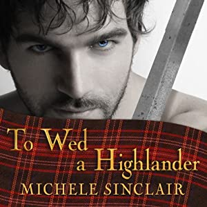 To Wed a Highlander Audiobook