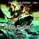 The Jaguar Stones: Book One: Middleworld Audiobook by Jon Voelkel, Pamela Voelkel Narrated by Scott Brick