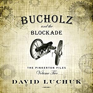 Buchuolz and the Blockade Audiobook