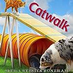 Catwalk | Sheila Webster Boneham