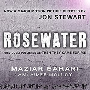Rosewater - Previously Published as 'Then They Came For Me' Audiobook
