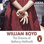 The Dreams of Bethany Mellmoth | William Boyd