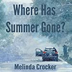 Where Has Summer Gone? | Melinda Crocker