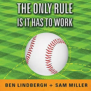 The Only Rule Is It Has to Work Audiobook