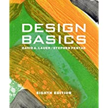 Design Basics (with CourseMate Printed Access Card): Written by David A. Lauer, 2011 Edition, (8th Edition) Publisher: Wadsworth Publishing [Paperback]