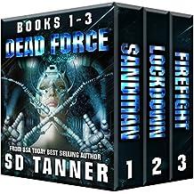 Dead Force Trilogy: Books 1 - 3