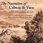 The Narrative of Cabeza de Vaca | Alvar Nunez Cabeza De Vaca