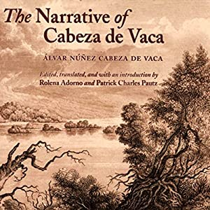 The Narrative of Cabeza de Vaca Audiobook