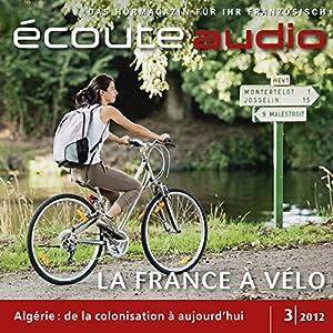 Écoute audio - La belle France à vélo. 3/2012 Hörbuch